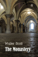 The Monastery - Walter Scott
