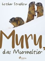 Murru, das Murmeltier - Lothar Streblow
