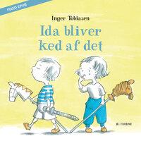 Ida bliver ked af det - Inger Tobiasen