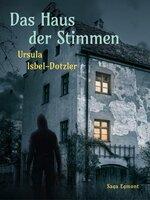 Das Haus der Stimmen - Ursula Isbel Dotzler