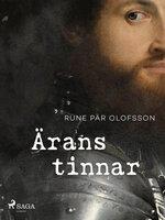 Ärans tinnar - Rune Pär Olofsson