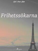 Frihetssökarna - Karl Arne Blom