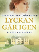 Lyckan går igen - Birgit Th Sparre