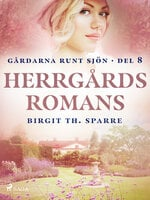 Herrgårdsromans - Birgit Th Sparre