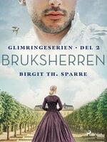 Bruksherren - Birgit Th Sparre