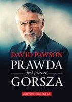 Prawda jest jeszcze gorsza - David Pawson