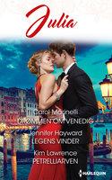 Drømmen om Venedig / Legens vinder / Petrelliarven - Carol Marinelli,Kim Lawrence,Jennifer Hayward