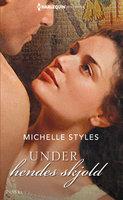 Under hendes skjold - Michelle Styles