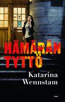 Hämärän tyttö - Katarina Wennstam