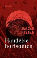 Händelsehorisonten - Balsam Karam