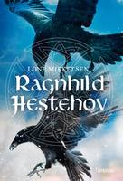 Ragnhild Hestehov - Lone Mikkelsen