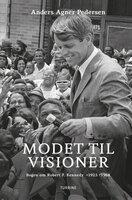 Modet til visioner - Anders Agner Pedersen