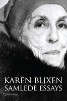 Samlede essays - Karen Blixen