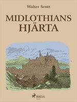 Midlothians hjärta - Walter Scott