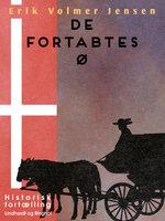 De Fortabtes Ø - Erik Volmer Jensen