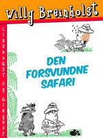 Den forsvundne safari - Willy Breinholst