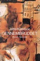 Gennembruddet - Jette Kjærboe