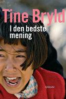 I den bedste mening - Tine Bryld