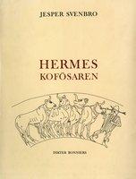 Hermes kofösaren - Jesper Svenbro