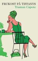 Frukost på Tiffany's - Truman Capote