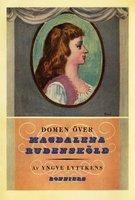 Domen över Magdalena Rudensköld - Yngve Lyttkens