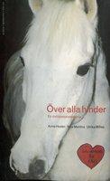 Över alla hinder : En civilisationshistoria - Moa Matthis, Anne Hedén, Ulrika Milles