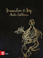 Jerusalem och jag - Anita Goldman