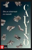 Om en vinternatt en resande - Italo Calvino