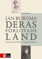 Deras förlovade land : mina morföräldrar i kärlek och krig - Ian Buruma