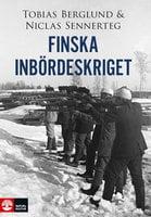 Finska inbördeskriget - Niclas Sennerteg, Tobias Berglund