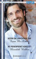 Kotini on Lighthouse Bay / Ne pienenpienet askeleet - Meredith Webber,Fiona McArthur