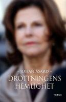 Drottningens hemlighet - Johan Åsard