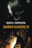 Drömfabriken - Maria Hamberg