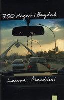 700 dagar i Bagdad - Laura Macdissi