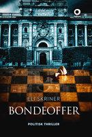 Bondeoffer - Eli Skriner