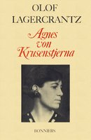 Agnes von Krusenstjerna - Olof Lagercrantz