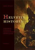 Helvetin historia - Kari Kuula