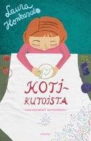 Kotikutoista - Laura Honkasalo