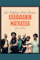 Tuure Kilpeläinen ja Kaihon karavaani - Tommi E. Virtanen