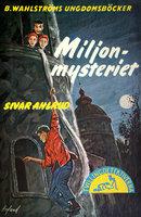 Miljon-mysteriet - Sivar Ahlrud