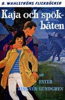 Kaja och spökbåten - Ester Ringnér-Lundgren