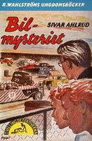 Bil-mysteriet - Sivar Ahlrud