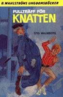 Fullträff för Knatten - Stig Malmberg