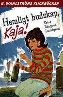 Hemligt budskap, Kaja! - Ester Ringnér-Lundgren