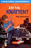 De va Knatten! - Stig Malmberg