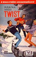 Räkna med TWIST! - Sid Roland