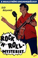 Rock'n'roll-mysteriet - Sid Roland