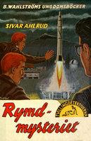 Rymd-mysteriet - Sivar Ahlrud