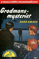 Grodmans-mysteriet - Sivar Ahlrud