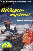 Helikopter-mysteriet - Sivar Ahlrud